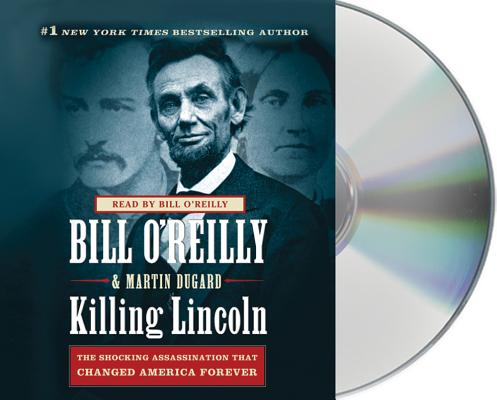 [CD] Killing Lincoln By O'Reilly, Bill/ Dugard, Martin